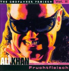 Ali Khan & Fruchtfleisch Cover